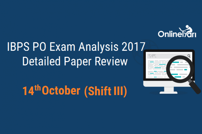 IBPS PO Prelims 14 October Analysis (Shift 3): Detailed Paper Review