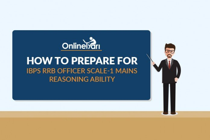 How to Prepare for IBPS RRB Officer Scale 1 Mains Reasoning Ability