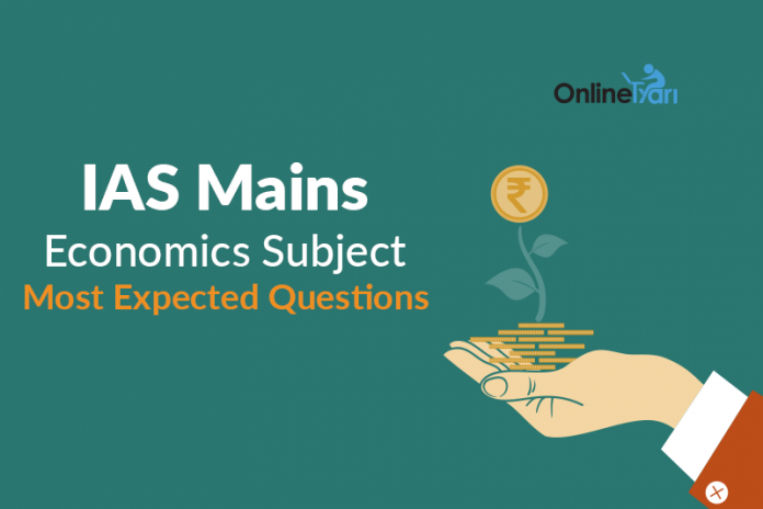 IAS Mains Economics Subject Most Expected Questions