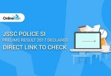 JSSC Police SI Prelims Result 2017 Declared: Direct Link to Check