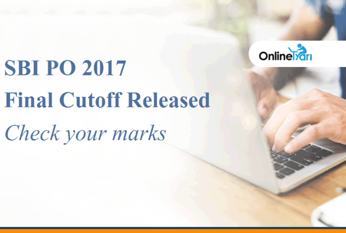 SBI PO 2017 Final Cutoff Released: Check your marks