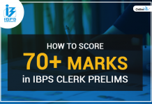 How to Score 70+ Marks in IBPS Clerk Prelims 2018