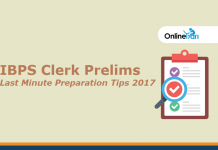 IBPS Clerk Prelims Last Minute Preparation Tips 2017