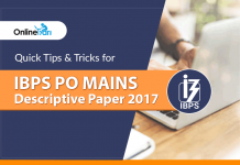 Quick Tips & Tricks for IBPS PO Mains Descriptive Paper 2017