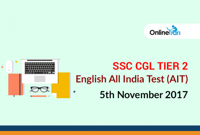 SSC CGL Tier 2 English All India Test (AIT) | 5th November 2017
