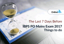 The Last 7 Days Before IBPS PO Mains Exam 2017 | Things to Do....