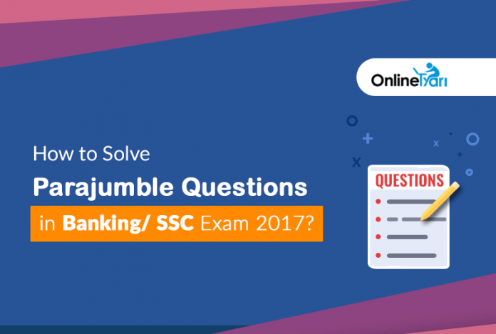 How to Solve Parajumble Questions in Banking/ SSC Exam 2017?