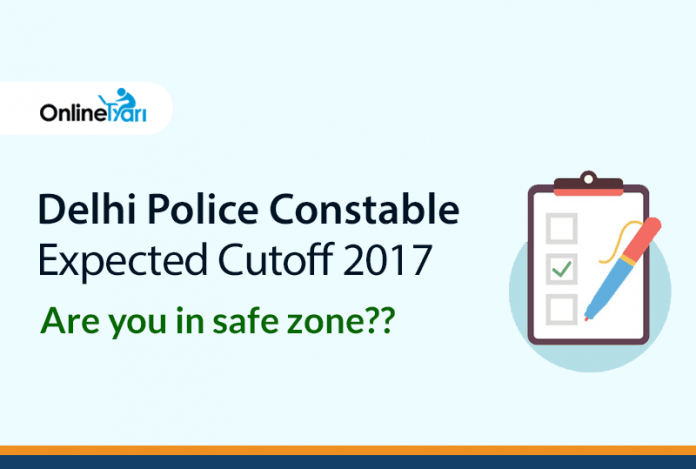 Delhi Police Constable Expected Cutoff 2017: Are you in the safe zone?