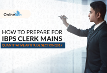 How to Prepare for IBPS Clerk Mains Quantitative Aptitude Section 2017