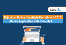 Rajasthan Police Constable Exam 2017: Online Application Date Extended