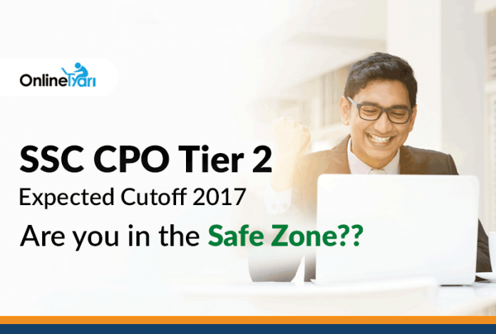 SSC CPO Tier 2 Expected Cutoff 2017: Are you in the Safe Zone??
