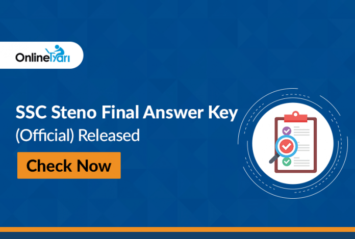 SSC Steno Final Answer Key (Official) Released: Check here