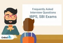 Frequently Asked Interview Questions: IBPS, SBI Exams