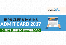 IBPS Clerk Mains Admit Card 2017 Released: Download Call Letter