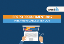 IBPS PO Interview Call Letter 2017 Out: Download Here