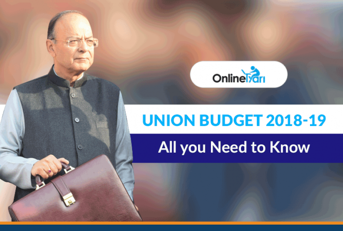 Union Budget 2018-19: All you Need to Know