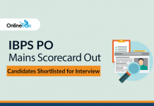 IBPS PO Mains Scorecard Out: Candidates Shortlisted for Interview