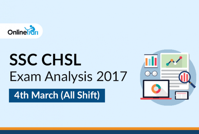 SSC CHSL Exam Analysis 2017: 4th March (All Shifts)