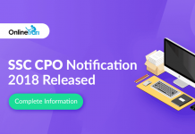 SSC CPO Notification 2018 Released: Complete Information