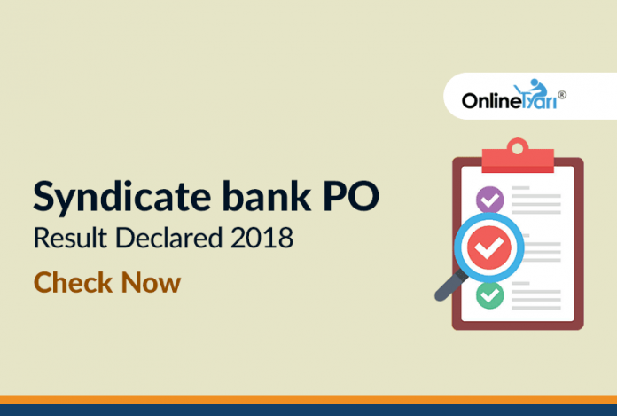 Syndicate Bank PO Final Result Declared: Check Here!!