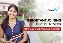 Important Joining Documents for IBPS CWE VII (PO, SO & Clerk)