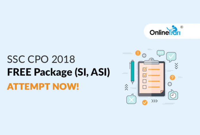 SSC CPO 2018 FREE Package (SI, ASI): Attempt Now
