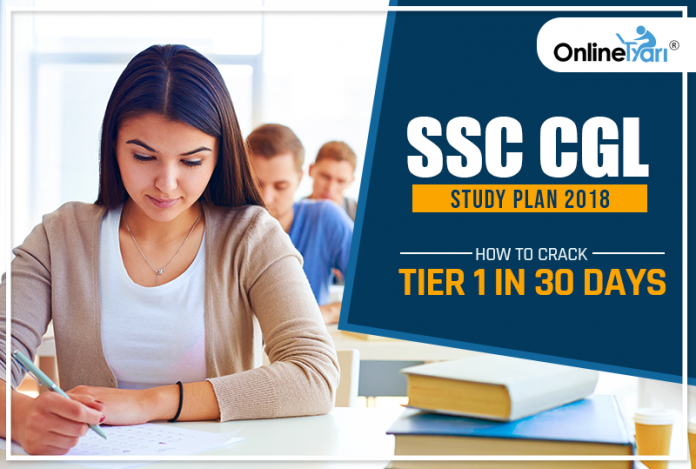 SSC CGL Study Plan 2018: How to Crack Tier 1 in 30 Days