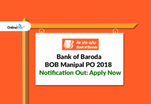 Bank of Baroda BOB Manipal PO 2018 Notification Out: Apply Now