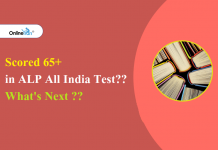 Scored 65+ in ALP All India Test?? What's Next??