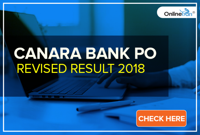 Canara Bank PO Revised Result 2018: Check Here
