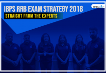 IBPS RRB Exam Strategy 2018: Straight From The Experts