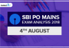 SBI PO Mains Exam Analysis, Review: 4th August 2018
