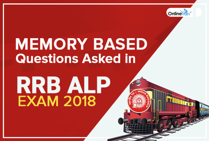 Memory Based Questions Asked in Railway ALP Exam 2018