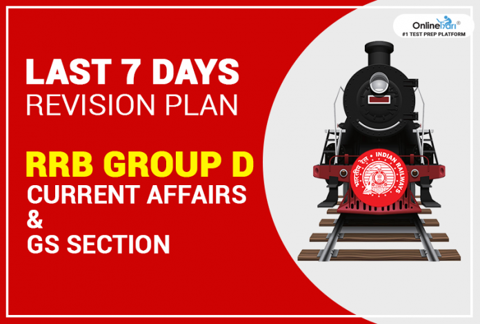 Last 7 Days Revision Plan for RRB Group D Current Affairs & GS Section