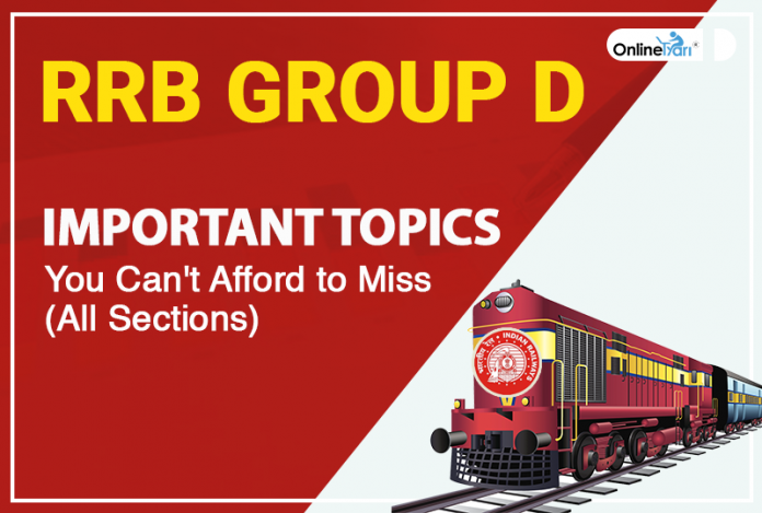 RRB Group D Important Topics You Can't Afford to Miss (All Sections)