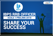 IBPS RRB Officer Scale 1 Prelims 2018: Share your Success