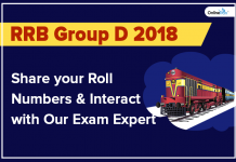 RRB Group D 2018: Share your Roll Numbers and Interact with Our Exam Expert