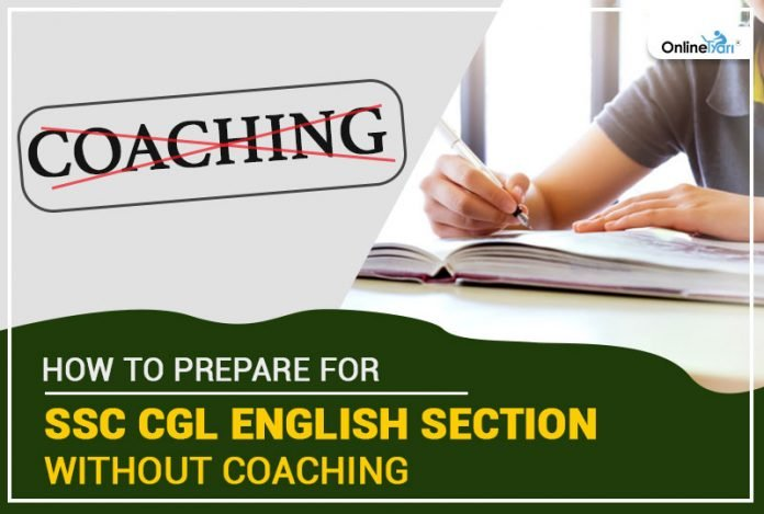 How to Prepare for SSC CGL English Section Without Coaching