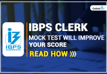 IBPS Clerk Mock Test Will Improve Your Score: Read How