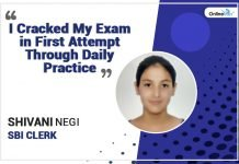 """I Cracked My Exam in First Attempt Through Daily Practice"" - Shivani Negi, SBI Clerk"