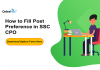 How to Fill Post Preference in SSC CPO: Download Option Form Here